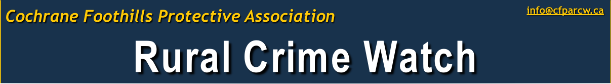 Click here to visit the Cochrane Foothills Rural Crime Watch Protective Association homepage.